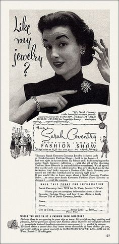 Sarah Coventry Jewelry, my Mom used to sell it, had home parties. 1950s Jewelry, Jewelry Ads, Jewelry Party, Vintage Costume Jewelry, Vintage Costumes, Vintage Jewelry, Jewelry Accessories, Antique Jewelry, Jewelry Rings