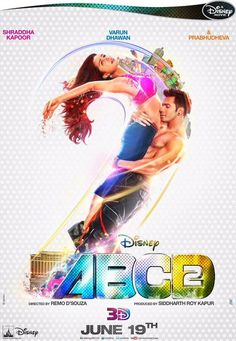 official poster of Disney's 19 June Remo D'Souza, Varun Dhawan, Shraddha Kapoor, ABCD 2 Bollywood Movie - Offical Poster Revealed Indian Movies Bollywood, Bollywood Posters, Bollywood Songs, Bollywood Cinema, Bollywood News, Bollywood Fashion, Bollywood Actress, Hindi Movie Song, Movie Songs