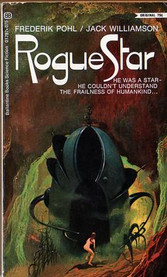 Paul Lehr's cover for the 1969 edition of Rogue Star (1968), Frederik Pohl and Jack Williamso