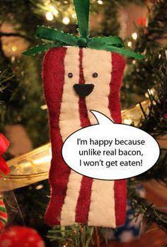Bacon Ornament... REALLY? Love it!
