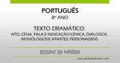 Português 8º | Texto dramático: ato, cena, fala e indicação cénica