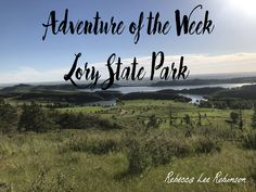 Travel- Northern Colorado Lory State Park
