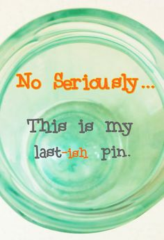 Pinterest Pinterest Pinterest    #Pinterest   No seriously...this is my last-ish pin. :) lol @ 3 hours later.....