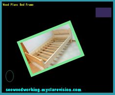 Wood Plans Bed Frame 101935 - Woodworking Plans and Projects!