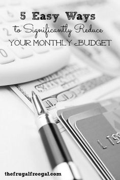 Are you trying to stick to a budget? Here's 5 Easy Ways to Significantly Reduce Your Monthly Budget!  Budget, Budgeting Tips, #budget