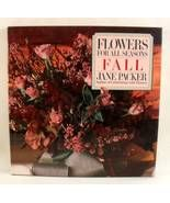 Flowers For All Seasons Fall by Jane Packer 198... - $5.50