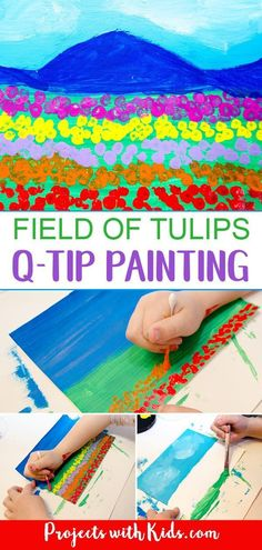 This field of tulips q-tip painting is such a fun art project for kids to create! Painting with q-tips is a wonderful technique for kids to explore and makes the perfect tool for creating beautiful fi Spring Arts And Crafts, Spring Art Projects, Cool Art Projects, Projects For Kids, Project Projects, Q Tip Painting, Painting For Kids, Art For Kids, Kindergarten Art Projects