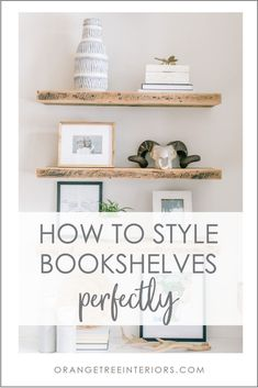I'm sharing 18 essential tips for styling perfect bookshelves & built-ins.  I guarantee that after you implement these tips, your bookscases will be envy-worthy. #bookshelves #builtins #bookcases #styling