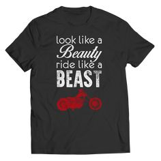 Look Like A Beauty Woman Biker Shirts