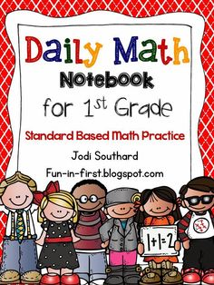 Daily Math Notebook {1st Grade Edition} - A MUST HAVE for the classroom!