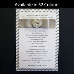 These classic wedding invitations feature a backing card printed in a chevron pattern and a beautiful diamante embellishment.Available in more than 50 colours. www.kardella.com