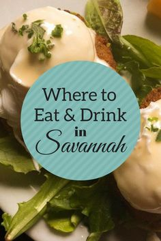 Savannah, Georgia is a culinary delight with so much to discover in its diverse and inventive dining scene   Camels and Chocolate