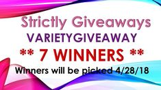 Strictly Giveaways Variety Packs 7 Winners Check it out!  Free to Enter