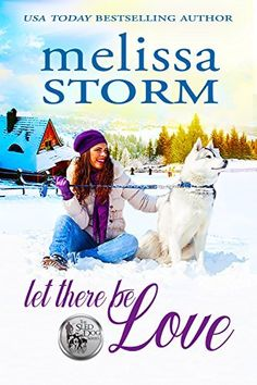 Let There Be Love (The Sled Dog Series Book by [Storm, Melissa] Let There Be Love, Let It Be, Free Books, My Books, Free Christian Books, Contemporary Romance Books, Partridge, Book Nooks, Nonfiction Books