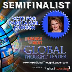 I voted for Pamela Gail Johnson to win Ghost Tweeting's Next Global Thought Leader Competition!