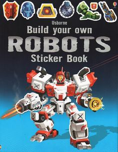 Build Your Own Robots Sticker Book A construction toy in sticker book form, with lots of robots to build using the stickers provided. Satisfyingly stylish and detailed artwork will appeal to children of all ages. Use the stickers included in the book to add essential details to a huge range of robots.