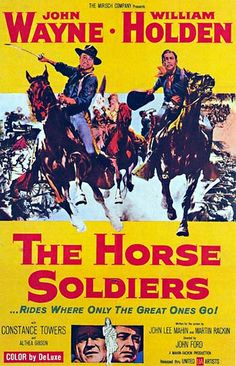 The Horse Soldiers VINTAGE POSTER William Holden John Wayne 1950s
