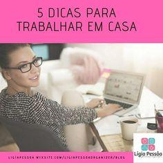 Lá no #site  há um #post novo com 5 #dicas para trabalhar em casa.  Vai lá e dá uma olhada. : #ligiapessoaorganizer #disciplina #habito #diaadia #foco