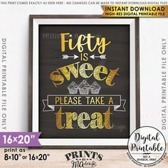 Items similar to Birthday Party, 90 is Sweet Please Take a Treat, Party Décor Celebration, Candy Bar, PRINTABLE Chalkboard Style Sign on Etsy Birthday Cheers, Fifty Birthday, 90th Birthday Parties, Birthday Ideas, Cheers And Beers To 40 Years, Fifties Party, Party Signs, Party Printables, Decoration