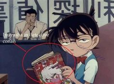 Case Closed and Inuyasha in the same anime?!?!? Sweeeet!