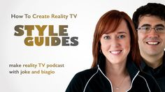 Style Guides for Reality TV: A How To