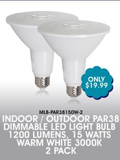 NEW! Indoor/outdoor PAR38 Dimmable LED Light Bulb 1200 Lumens, 15 Watts Warm White 3000K 2 Pack