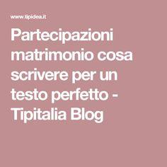 Partecipazioni matrimonio cosa scrivere per un testo perfetto - Tipitalia Blog