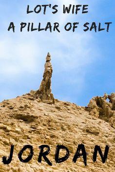 Salt Pillar of Lot's Wife Jordan Europe Travel Tips, India Travel, Travel Guides, Travel Destinations, Lot's Wife, Israel Travel, Israel Trip, Jordan Travel, Solo Travel