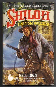 Vintage 1991 Shiloh Hell Town Dalton Walker Paperback Book Fiction Western #5