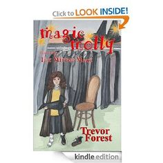 """Magic Molly: Book One The Mirror Maze"""" by Trevor Forest is the charming story of a young witch and her adventures. When Molly's mother and father disappear after a magic trick they are performing goes wrong, Molly is given an opportunity to become a witch a year ahead of her tenth birthday. They have gone into a void where failed magic tricks go, but there are glimpses that they are still alive. When a mysterious wizard gives Molly the chance to become a witch and gain magi"""