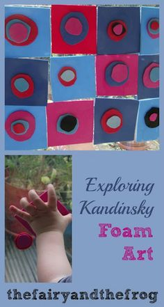 Kandinsky for Kids: Exploring Kandinsky with craft foam from The Fairy and the Frog