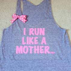 I Run Like A Mother... Work-out Racerback Tank Top | Ruffles with Love