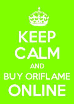KEEP CALM AND BUY ORIFLAME ON ... www.OriflameIvanka/Makedonija