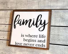 Hand painted wood sign, Family is where life begins and love never ends This is a ready to ship item (1 available) *appx. 13 wide x 13 high *Handcrafted from a painted wood backing *Framed with stained wood trim *All lettering is hand painted, no vinyl on signs. If you would like a specific paint color for your lettering, please specify in your order. *It includes a hanger already installed on the back. *Top surface is sealed with a durable clear matte finish to protect from scratches, water…
