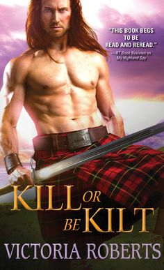 KILL OR BE KILT, Book 3 of the award-winning Highland Spies series is now available for pre-order. Excerpt and pre-order links: http://victoriarobertsauthor.com/killorbekilt.html