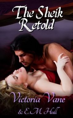 Review: The Sheik Retold by Victoria Vane, Historical Romance