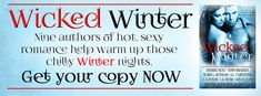 Pick a Genre Already: Wicked Winter - Box Set from 9 of the hottest authors in erotic romance! @desireeholt, Robin L. Rotham, @EdenBradley, S.L. Carpenter, Lila Dubois @CrzybutCuteLila, @AuthorKhloeWren, @LKShaw_Author, Sabrina Sol @theromancechica, @CCAshworth