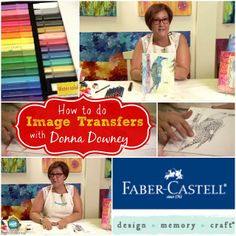 FABER-CASTELL DESIGN MEMORY CRAFT: IMAGE TRANSFER WITH DESIGN MEMORY CRAFT GEL MEDIUM Join Donna Downey as she creates a fabulous mixed media canvas by using an image transfer as a base on My Craft Channel.com #mixedmedia #donnadowney
