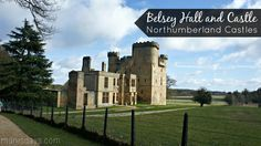Belsay Hall and Castle - Northumberland Castles, Travel with Children Days Out With Kids, Family Days Out, Blaydon Races, North East England, English Heritage, Local Parks, Travel With Kids, Newcastle