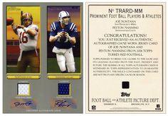 2006 Topps Turkey Red TRARD-MM (w/ Joe Montana & Peyton Manning) 2 Autographs & Jerseys (#4/25)