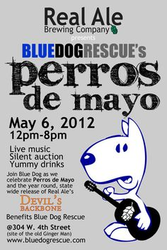 Silent Auction Theme - Perros de Mayo  Statement by SoCoDivka, $35.00 dog rescue fundraiser ticket for a fun event with craft beer tasting, live music and silent auction.