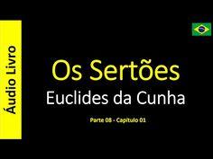 Euclides da Cunha - Os Sertões (Áudio Livro): Euclides da Cunha - Os Sertões - 44 / 49