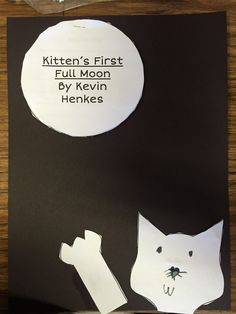 Retell activity for Kitten's First Full Moon by Kevin Henkes. Kindergarten Art Projects, Kindergarten Themes, Science Projects, Kittens First Full Moon, Treasures Reading, Moon Unit, Moon Activities, Early Literacy, Literacy Centers