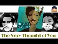 Billie Holiday - The Very Thought of You (HD) Officiel Seniors Musik