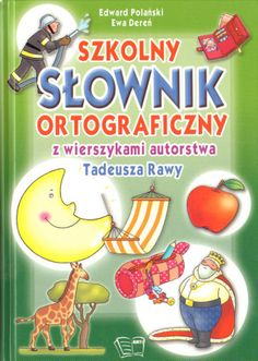 Szkolny słownik ortograficzny z wierszykami Tadeusza Rawy SPLENDOR24.pl