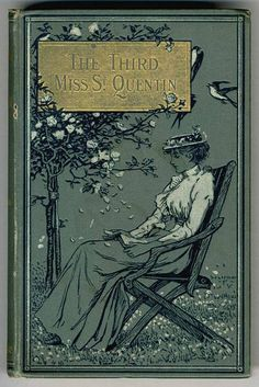 MOLESWORTH, Mary Louisa. The Third Miss St Quentin. New edn. Longmans, Green & Co. 1894