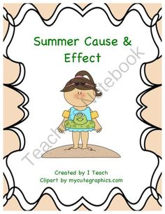 Summer Cause  Effect Giveaway! Enter for your chance to win 1 of 3.  Summer Cause  Effect (4 pages) from I Teach on TeachersNotebook.com (Ends on on 7-9-2014)  Help your students learn about cause  effect.  3 winners!