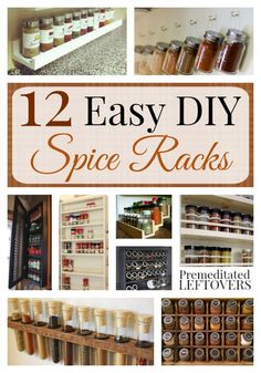 Easy DIY Spice Racks- Here are 12 homemade spice racks that will help you get your kitchen organized. These spice racks are inexpensive and easy to make.