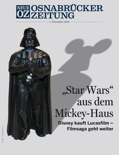 """""""Stars Wars"""" und Mickey Maus: Unser Cover-Thema vom 01. November 2012. Mehr rund um die App auf www.noz.de/digitalabo"""