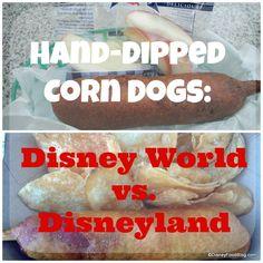 Disneyland vs Disney World corn dogs